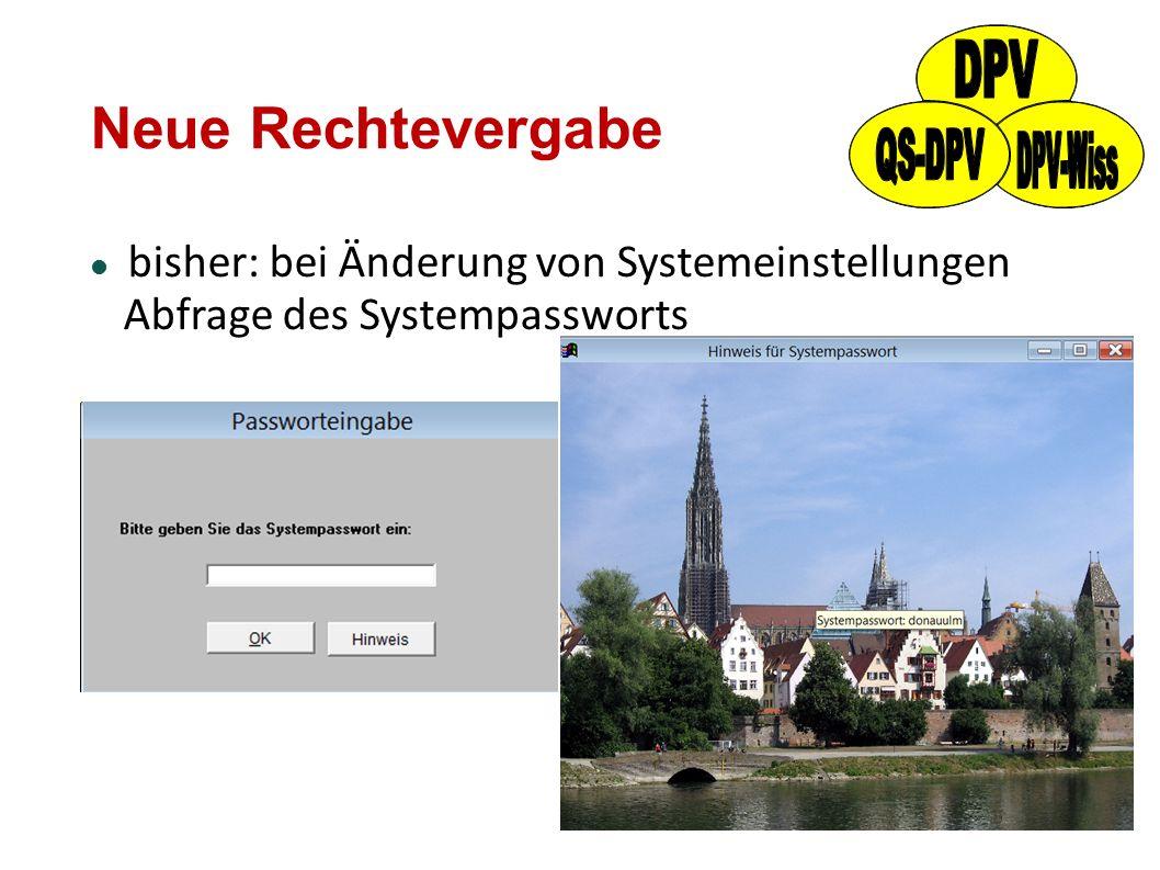 Neue Rechtevergabe bisher: bei Änderung von Systemeinstellungen Abfrage des Systempassworts