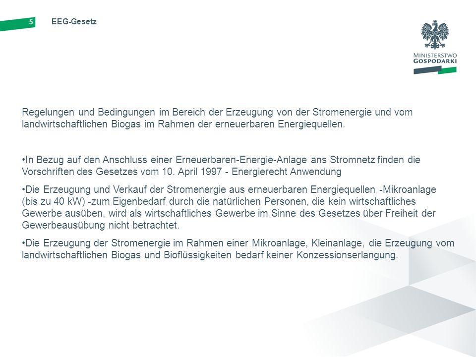 5 EEG-Gesetz Regelungen und Bedingungen im Bereich der Erzeugung von der Stromenergie und vom landwirtschaftlichen Biogas im Rahmen der erneuerbaren Energiequellen.