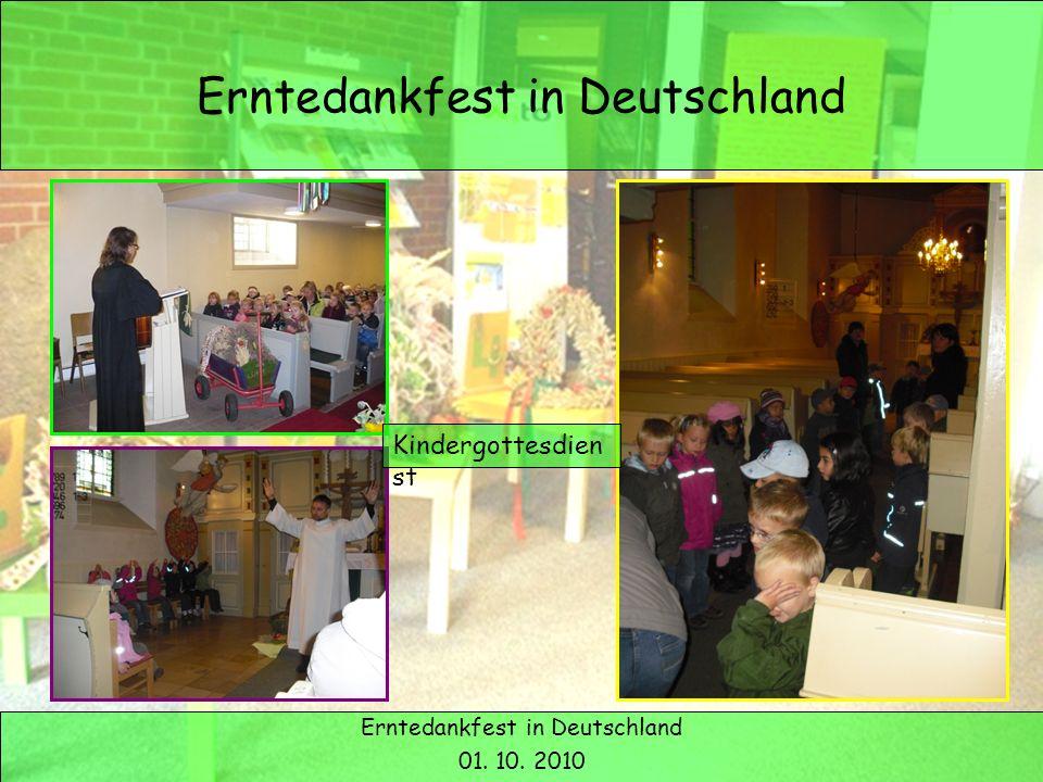 Erntedank in Deutschland Erntedankfest in Deutschland 01. 10. 2010 Kindergottesdien st