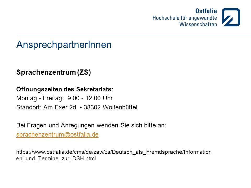 AnsprechpartnerInnen Sprachenzentrum (ZS) Öffnungszeiten des Sekretariats: Montag - Freitag: 9.00 - 12.00 Uhr.