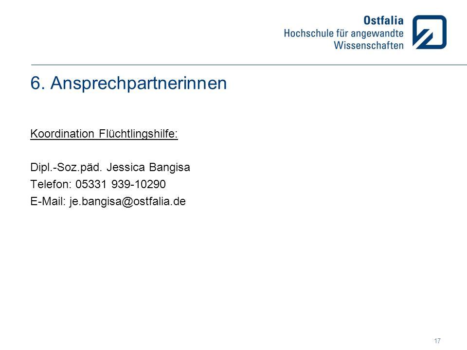 6. Ansprechpartnerinnen Koordination Flüchtlingshilfe: Dipl.-Soz.päd.