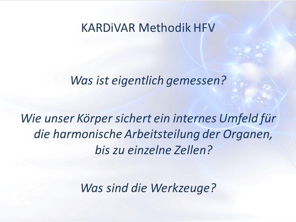 KARDiVAR Methodik HFV Was ist eigentlich gemessen.