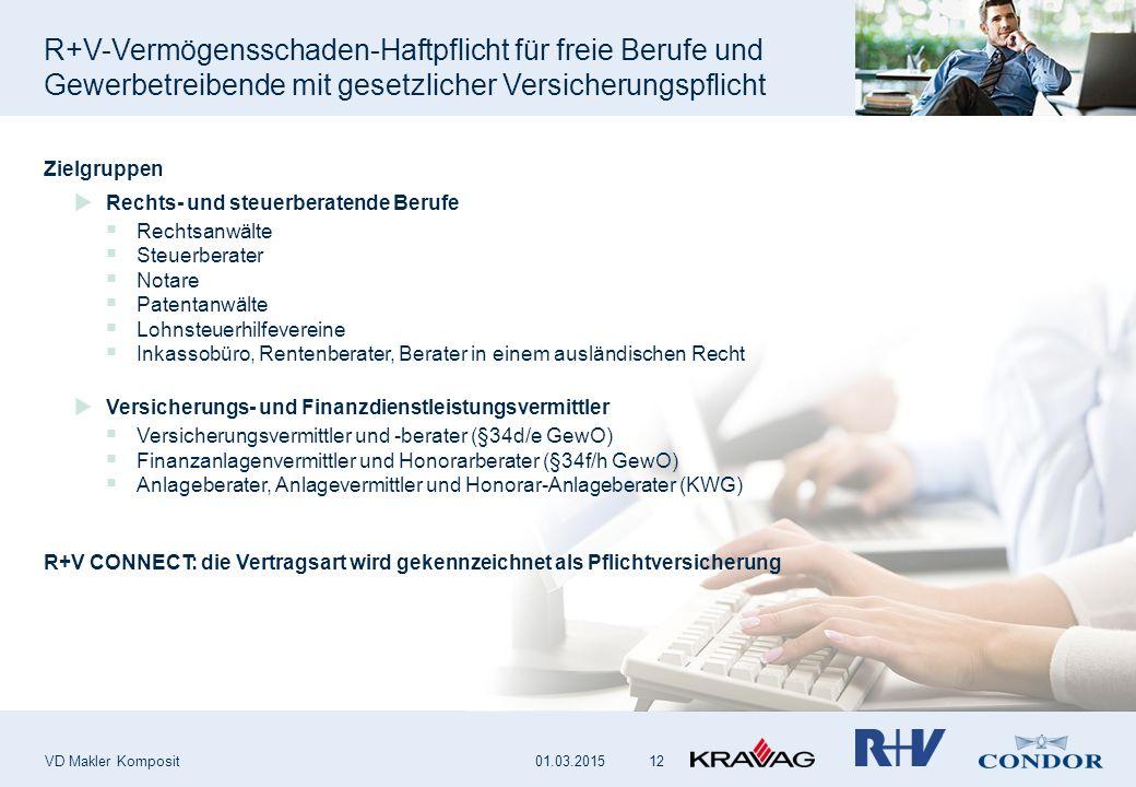 R+V-Vermögensschaden-Haftpflicht für freie Berufe und Gewerbetreibende mit gesetzlicher Versicherungspflicht VD Makler Komposit 12 Zielgruppen  Recht