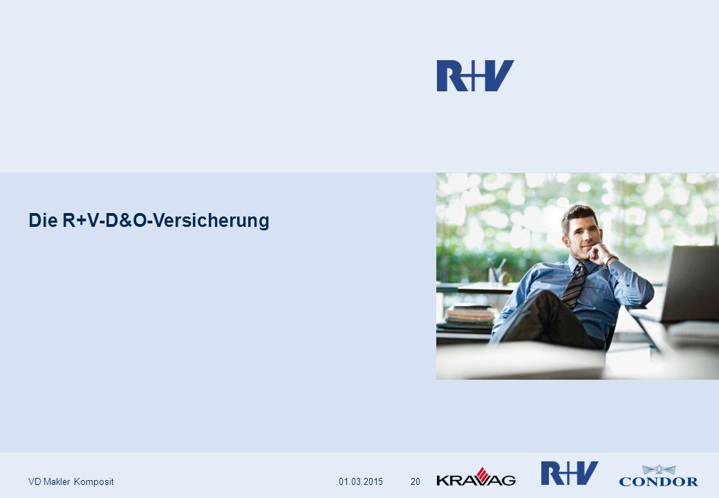 Die R+V-D&O-Versicherung VD Makler Komposit2001.03.2015