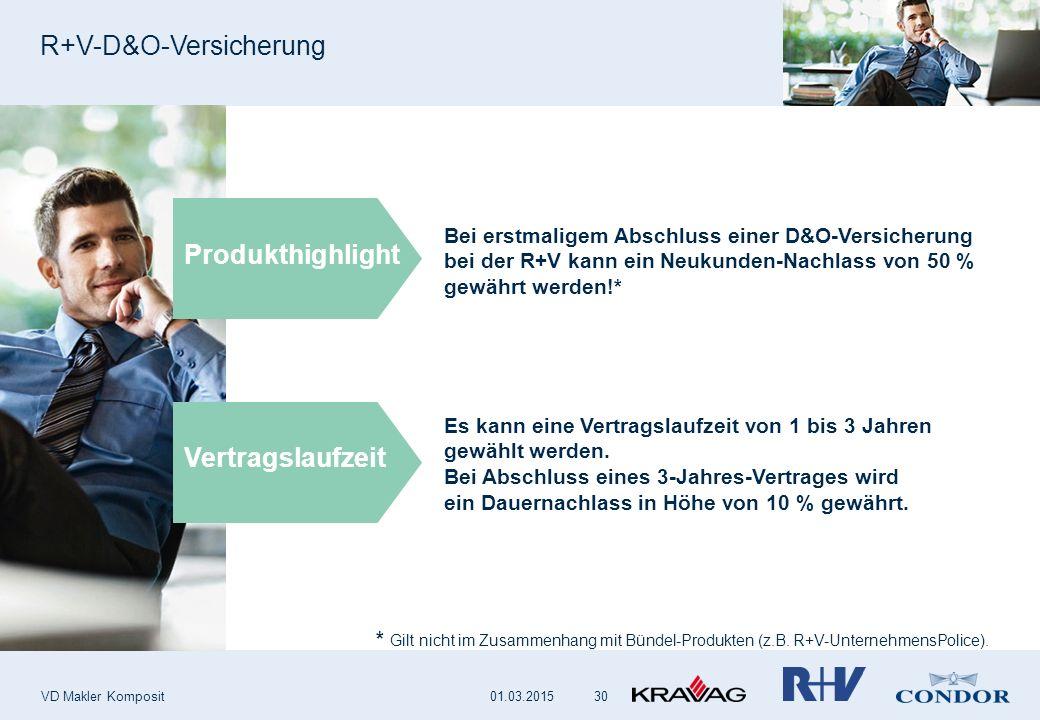R+V-D&O-Versicherung VD Makler Komposit 30 Bei erstmaligem Abschluss einer D&O-Versicherung bei der R+V kann ein Neukunden-Nachlass von 50 % gewährt werden!* Vertragslaufzeit Produkthighlight Es kann eine Vertragslaufzeit von 1 bis 3 Jahren gewählt werden.