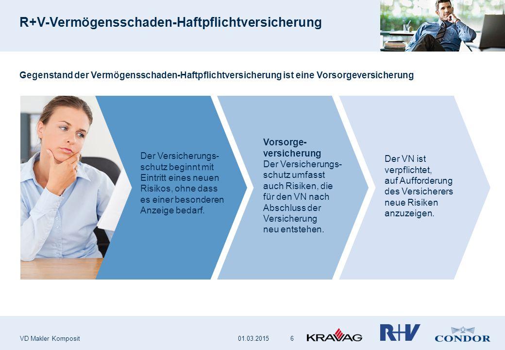R+V-Vermögensschaden-Haftpflichtversicherung VD Makler Komposit 6 Gegenstand der Vermögensschaden-Haftpflichtversicherung ist eine Vorsorgeversicherun