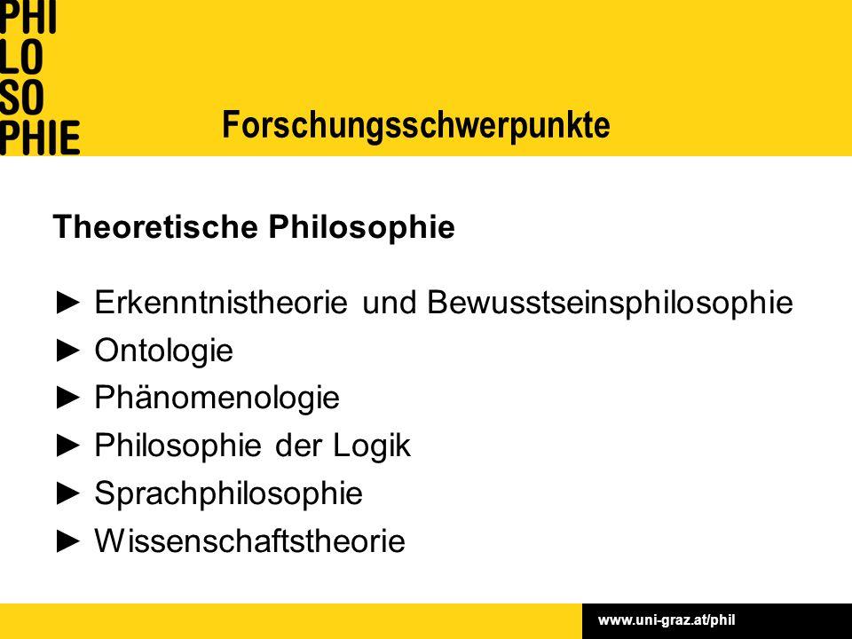Theoretische Philosophie ► Erkenntnistheorie und Bewusstseinsphilosophie ► Ontologie ► Phänomenologie ► Philosophie der Logik ► Sprachphilosophie ► Wissenschaftstheorie Forschungsschwerpunkte