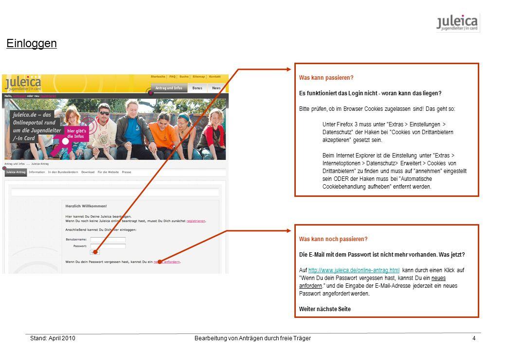 Stand: April 2010Bearbeitung von Anträgen durch freie Träger15 3.3 Die erfolgreiche Teilnahme an der Grundausbildung ist vom Träger der Maßnahme zu bescheinigen.