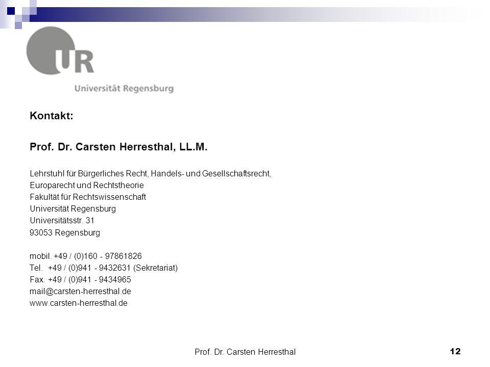 Kontakt: Prof. Dr. Carsten Herresthal, LL.M.