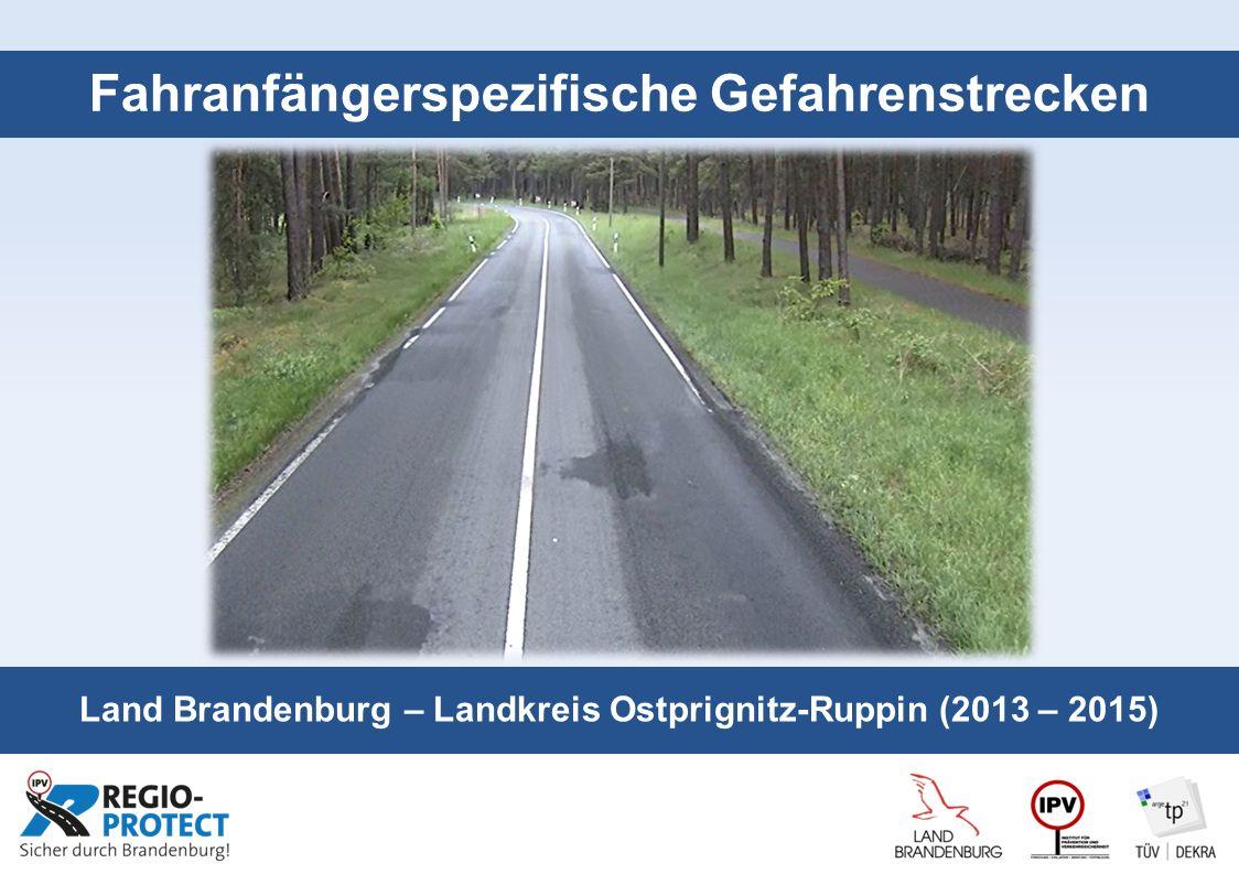 Seite 1 Fahranfängerspezifische Gefahrenstrecken Land Brandenburg – Landkreis Ostprignitz-Ruppin (2013 – 2015)