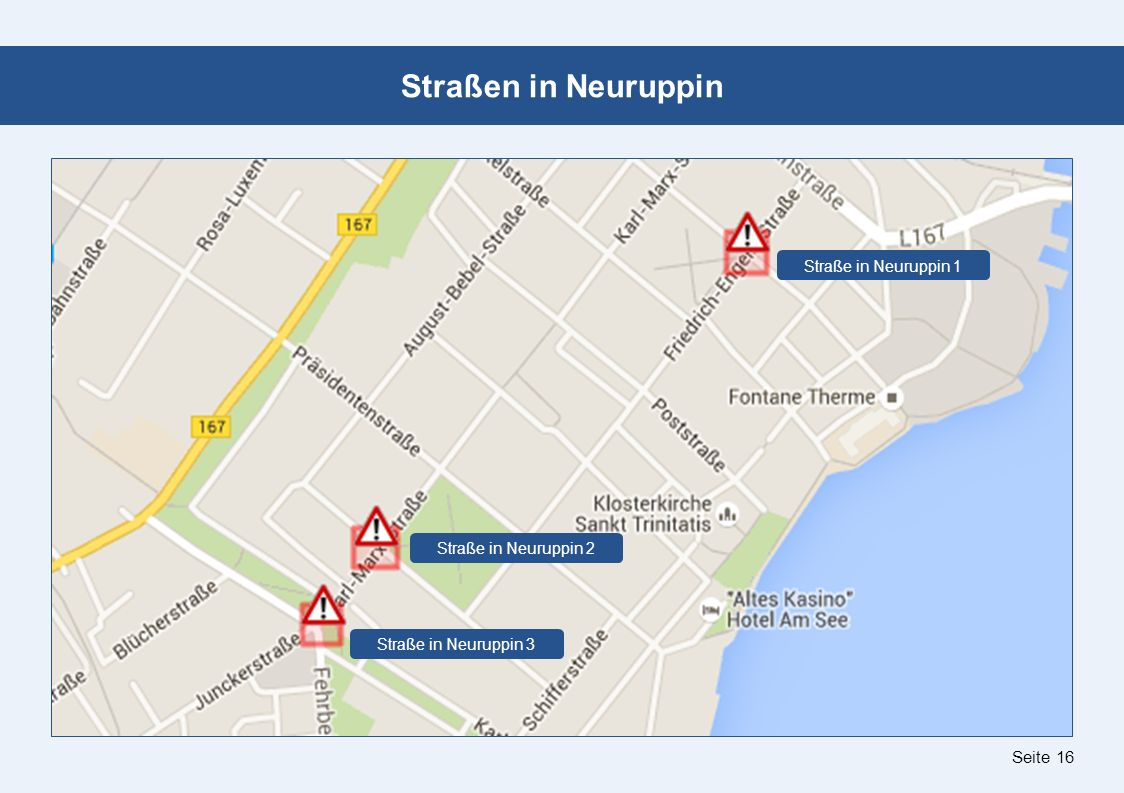 Seite 16 Straßen in Neuruppin Straße in Neuruppin 2 Straße in Neuruppin 3 Straße in Neuruppin 1