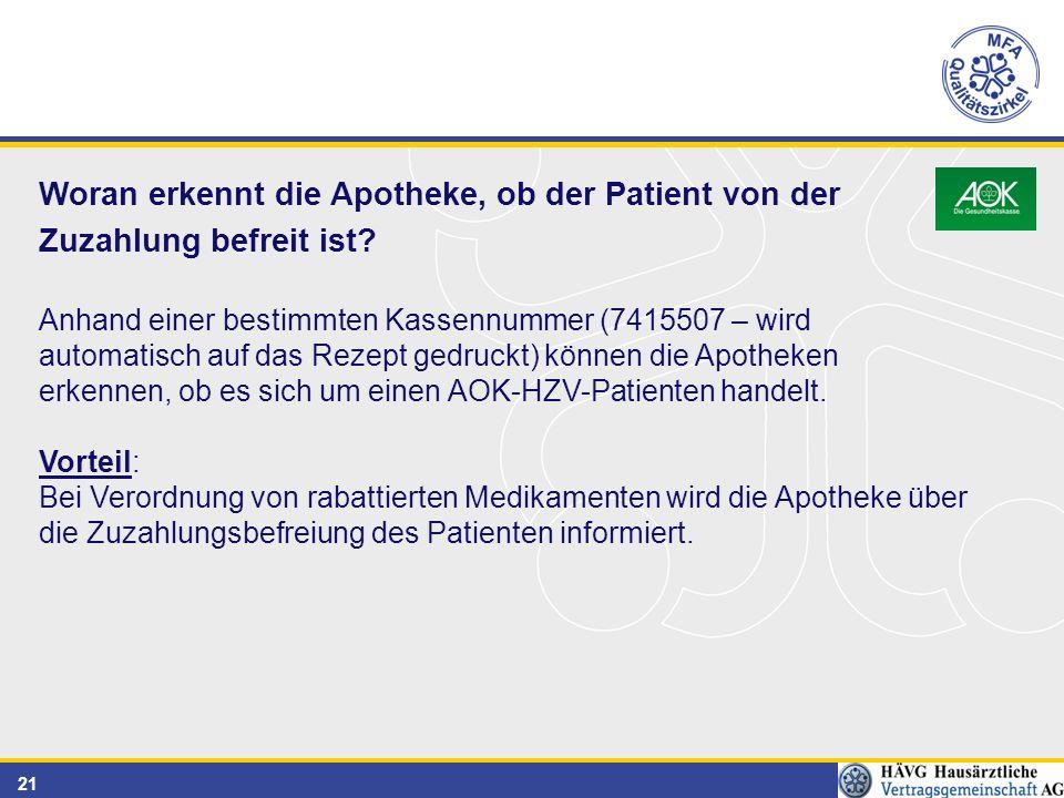 21 Woran erkennt die Apotheke, ob der Patient von der Zuzahlung befreit ist.