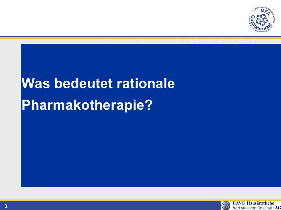 3 Was bedeutet rationale Pharmakotherapie