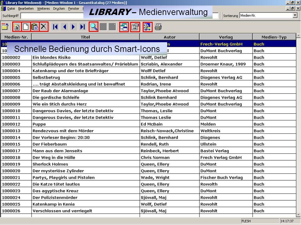 Schnelle Bedienung durch Smart-Icons LIBRARY – Medienverwaltung