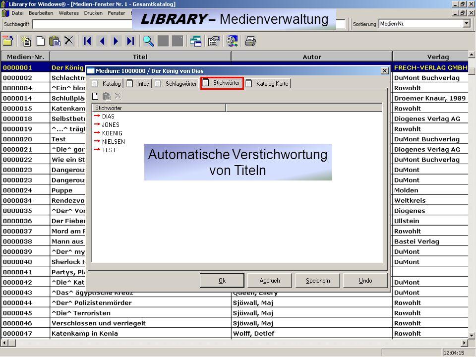 Automatische Verstichwortung von Titeln LIBRARY – Medienverwaltung
