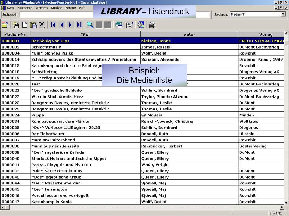 Beispiel: Die Medienliste LIBRARY – Listendruck