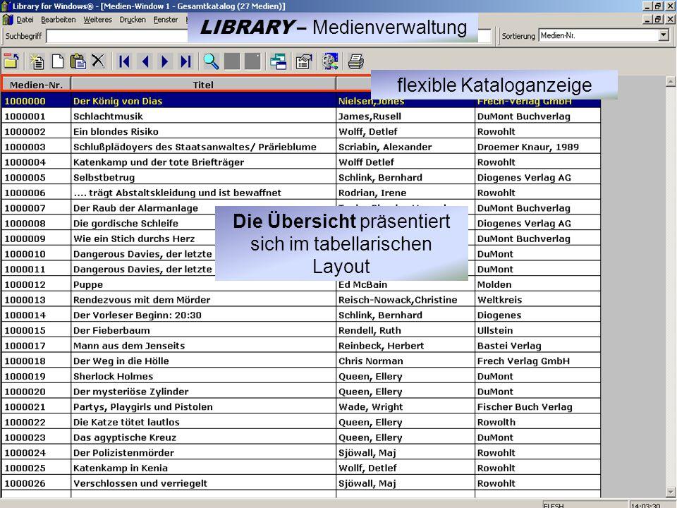 Die Übersicht präsentiert sich im tabellarischen Layout flexible Kataloganzeige LIBRARY – Medienverwaltung