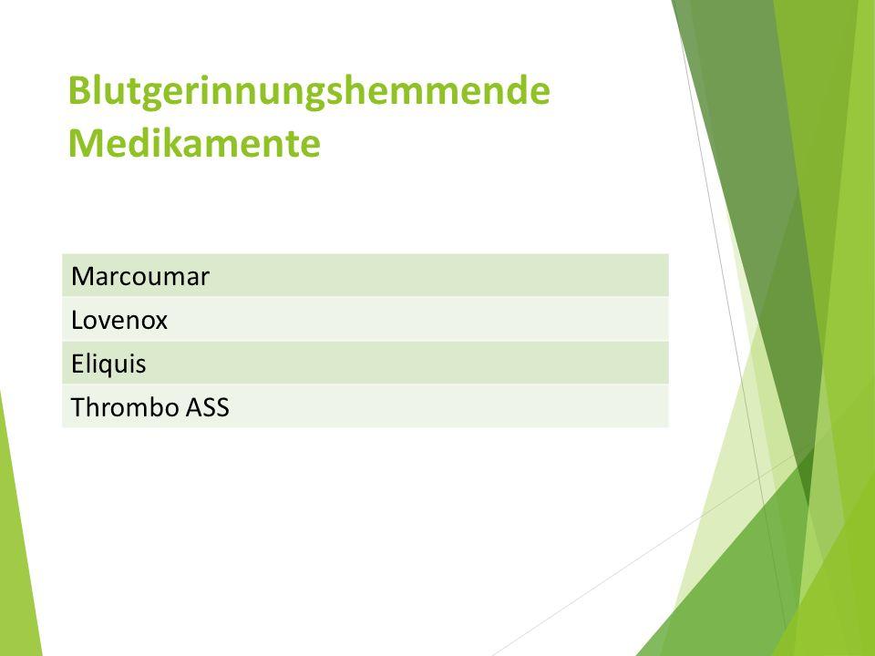 Blutgerinnungshemmende Medikamente Marcoumar Lovenox Eliquis Thrombo ASS