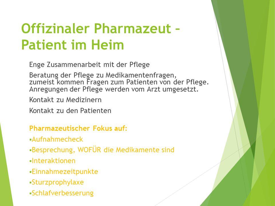 Enge Zusammenarbeit mit der Pflege Beratung der Pflege zu Medikamentenfragen, zumeist kommen Fragen zum Patienten von der Pflege.
