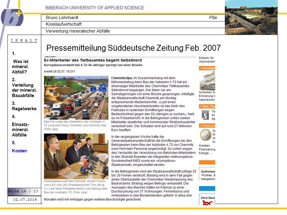 BIBERACH UNIVERSITY OF APPLIED SCIENCE Kreislaufwirtschaft P8e I N H A L T Verwertung mineralischer Abfälle Bruno Lehnhardt Pressemitteilung Süddeutsche Zeitung Feb.