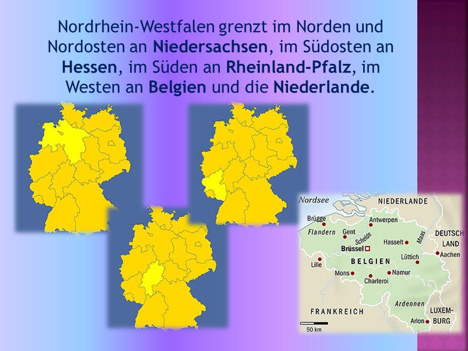 Nordrhein-Westfalen grenzt im Norden und Nordosten an Niedersachsen, im Südosten an Hessen, im Süden an Rheinland-Pfalz, im Westen an Belgien und die Niederlande.