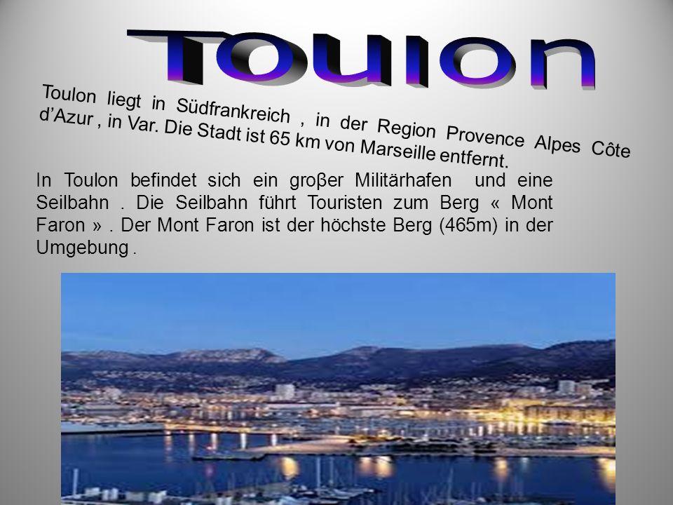 Toulon liegt in Südfrankreich, in der Region Provence Alpes Côte d'Azur, in Var. Die Stadt ist 65 km von Marseille entfernt. In Toulon befindet sich e