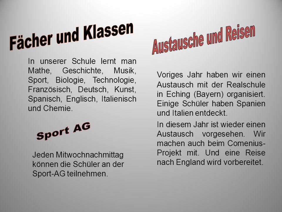 Voriges Jahr haben wir einen Austausch mit der Realschule in Eching (Bayern) organisiert. Einige Schüler haben Spanien und Italien entdeckt. In diesem