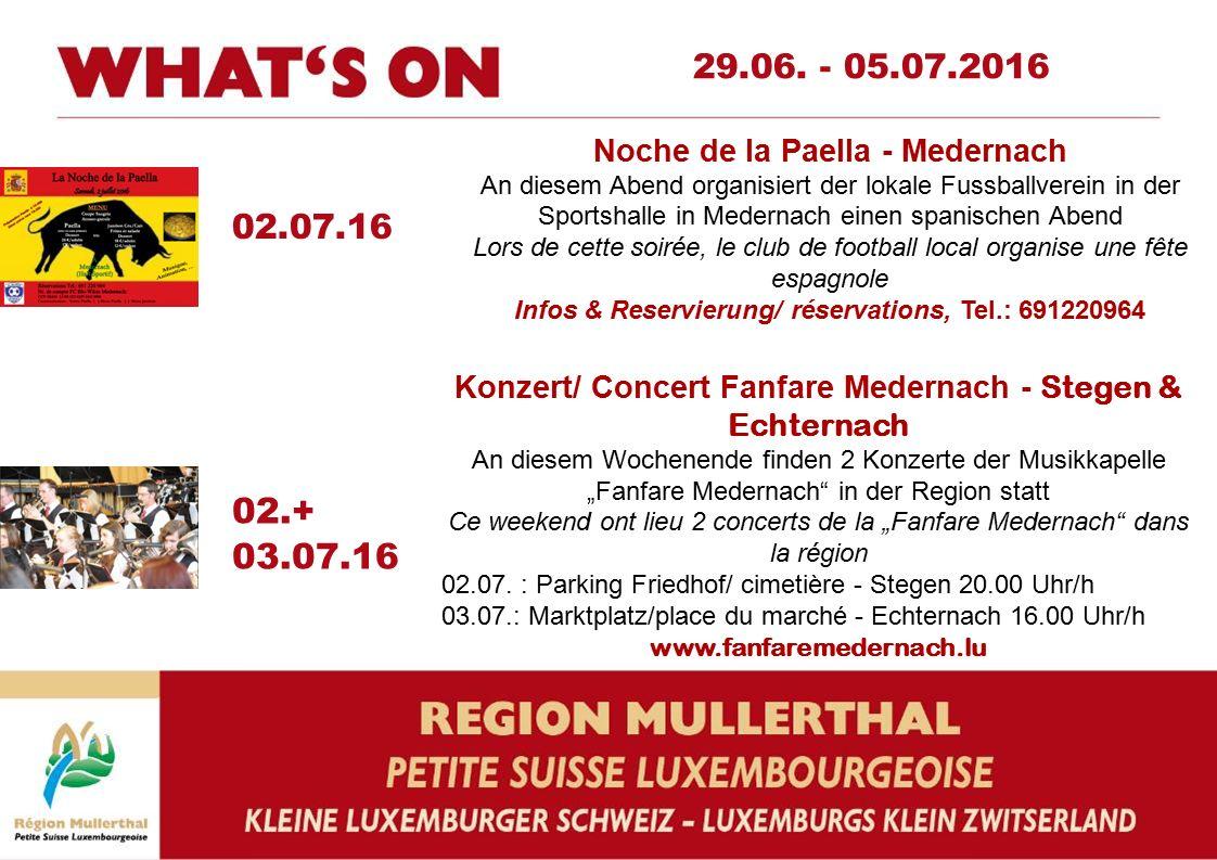 """02.+ 03.07.16 Konzert/ Concert Fanfare Medernach - Stegen & Echternach An diesem Wochenende finden 2 Konzerte der Musikkapelle """"Fanfare Medernach"""" in"""