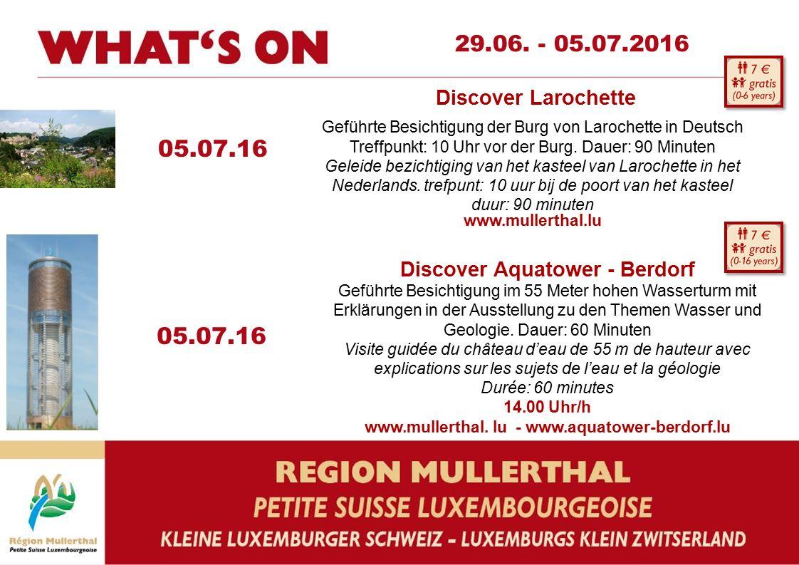 05.07.16 Discover Aquatower - Berdorf Geführte Besichtigung im 55 Meter hohen Wasserturm mit Erklärungen in der Ausstellung zu den Themen Wasser und Geologie.