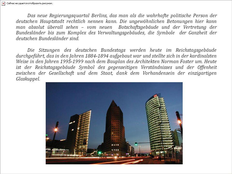Das neue Regierungsquartal Berlins, das man als die wahrhafte politische Person der deutschen Hauptstadt rechtlich nennen kann.