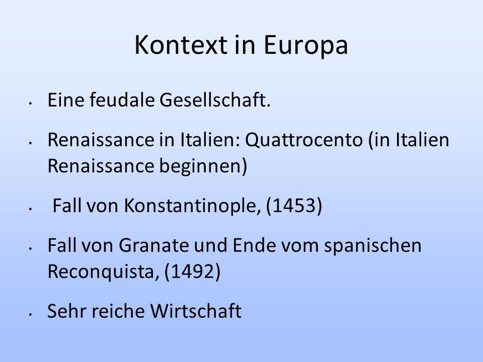 20/05/2010 Kontext in Europa Eine feudale Gesellschaft.