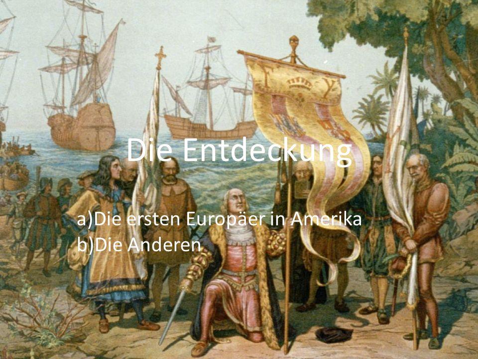 20/05/2010 Die ersten Europäer in Amerika Am Anfang des 1492 hat Christopher Kolumbus im Namen der katholischen Könige eine Reise begonnen, um India zu finden.