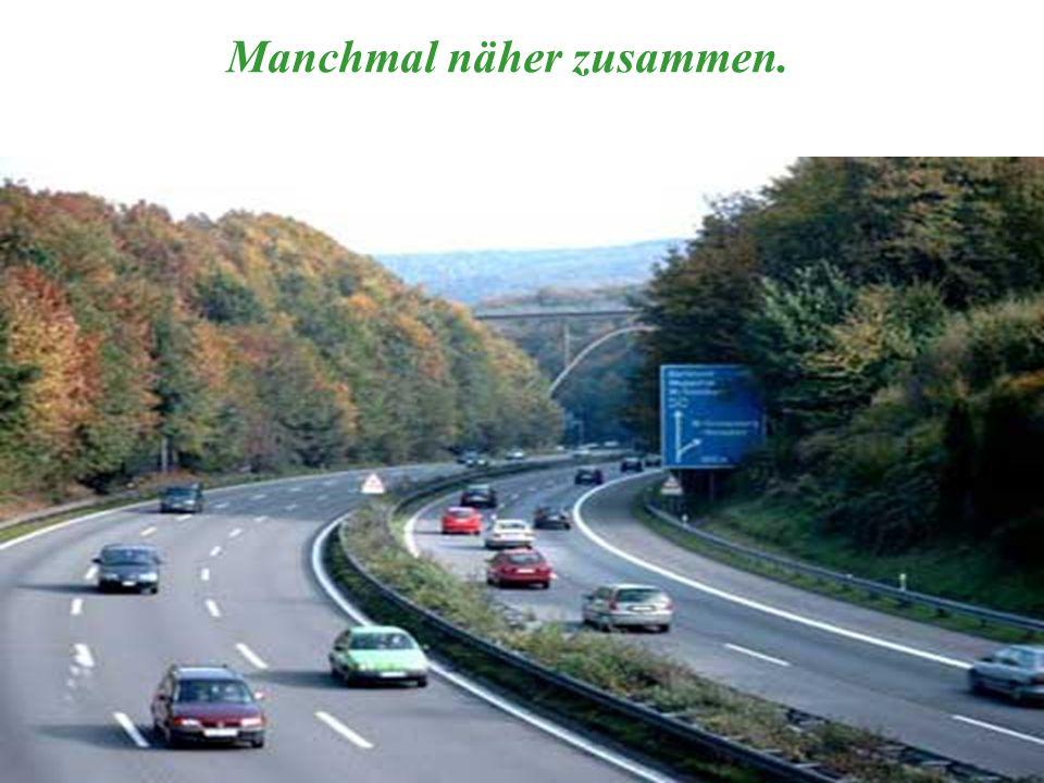 verteilt durch www.funmail2u.dewww.funmail2u.de Manchmal näher zusammen.