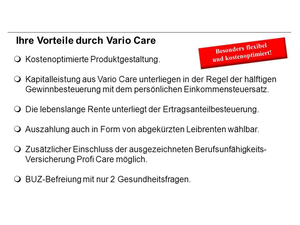 Ihre Vorteile durch Vario Care Vario Care Gestaltungsfreiheiten  Kapitalentnahme nach Ablauf des 1.