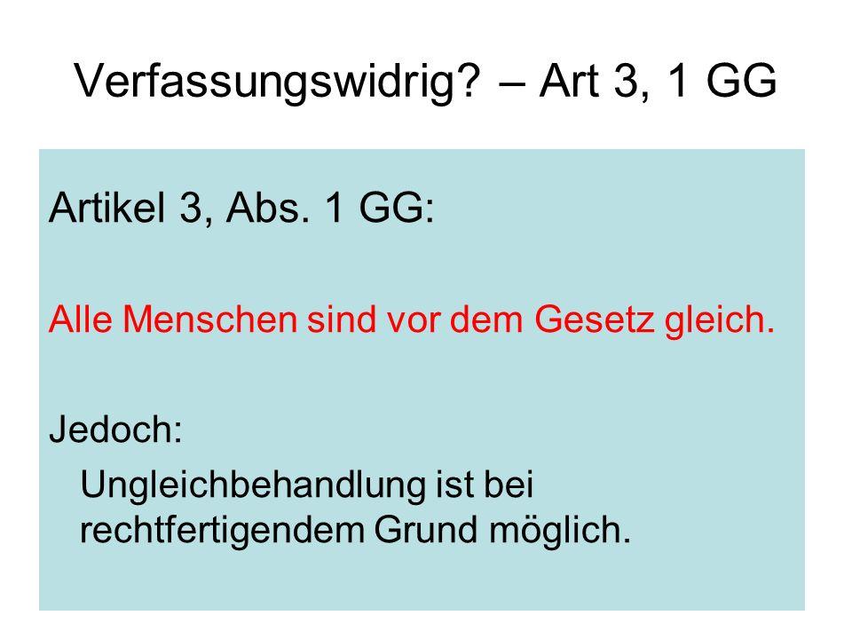 26 Verfassungswidrig. – Art 3, 1 GG Artikel 3, Abs.