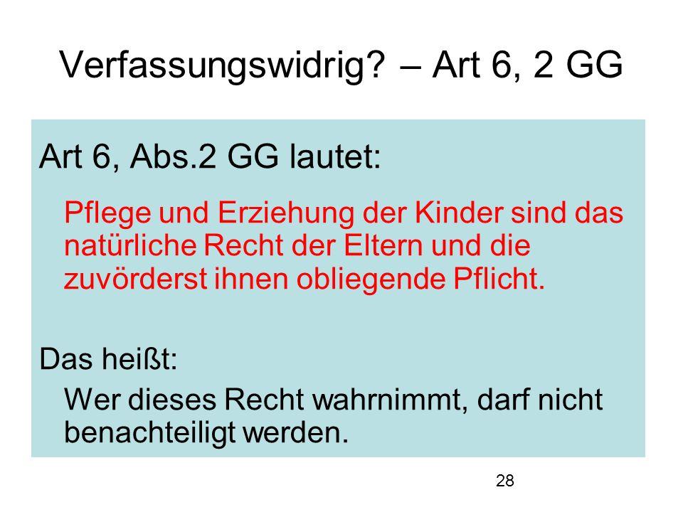 28 Verfassungswidrig.