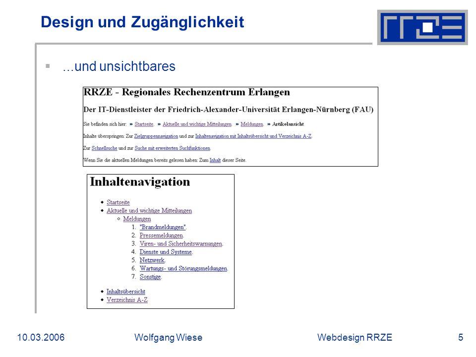 Webdesign RRZE10.03.2006Wolfgang Wiese6 Design und Zugänglichkeit ..oder mit anderen Augen