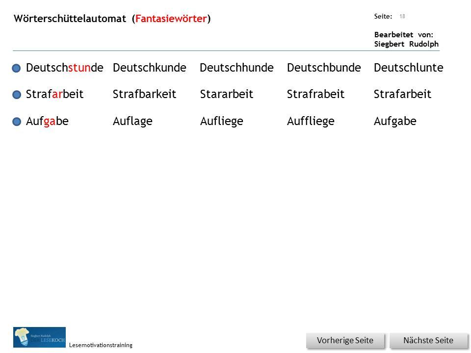 Übungsart: Seite: Bearbeitet von: Siegbert Rudolph Lesemotivationstraining Wörterschüttelautomat (Fantasiewörter) 18 DeutschstundeDeutschkundeDeutschh