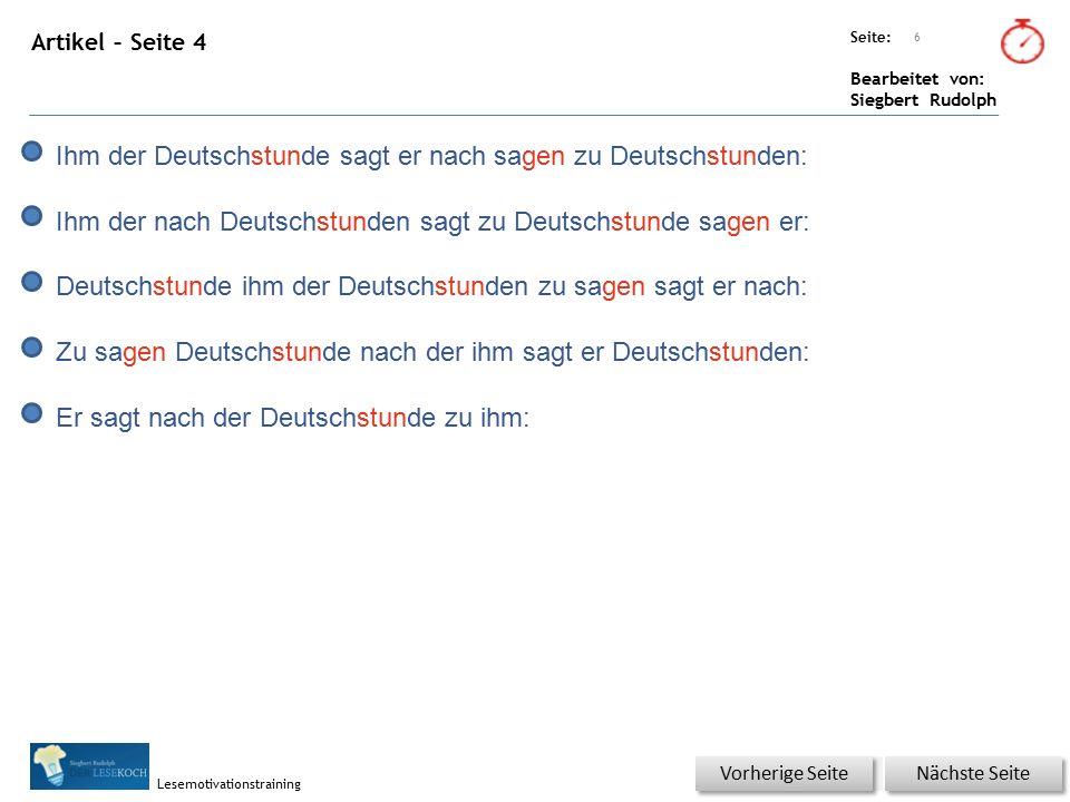 Übungsart: Seite: Bearbeitet von: Siegbert Rudolph Lesemotivationstraining Artikel – Seite 4 6 Nächste Seite Vorherige Seite Ihm der Deutschstunde sag