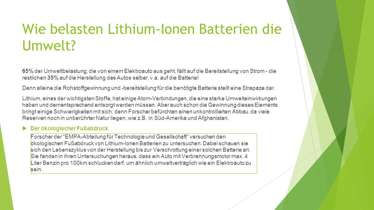 Wie belasten Lithium-Ionen Batterien die Umwelt.