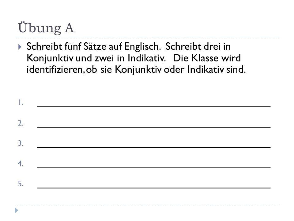 Konjunktiv II auf Deutsch  Die drei Hauptverben im Konjunktiv II sind sein, haben und werden.