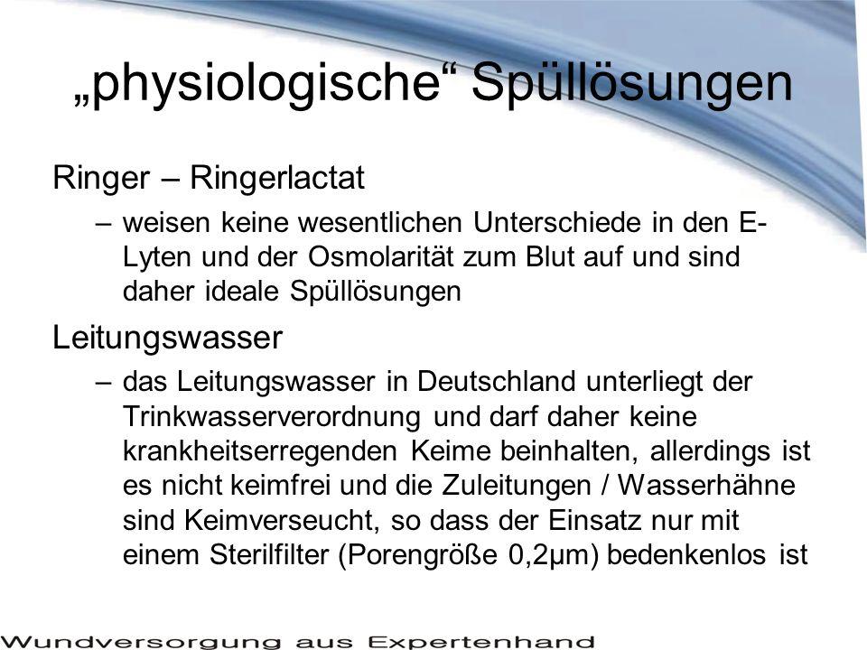 Ringer – Ringerlactat –weisen keine wesentlichen Unterschiede in den E- Lyten und der Osmolarität zum Blut auf und sind daher ideale Spüllösungen Leit