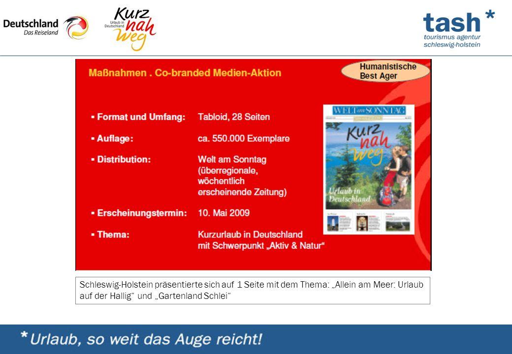"""Schleswig-Holstein präsentierte sich auf 1 Seite mit dem Thema: """"Allein am Meer: Urlaub auf der Hallig und """"Gartenland Schlei"""