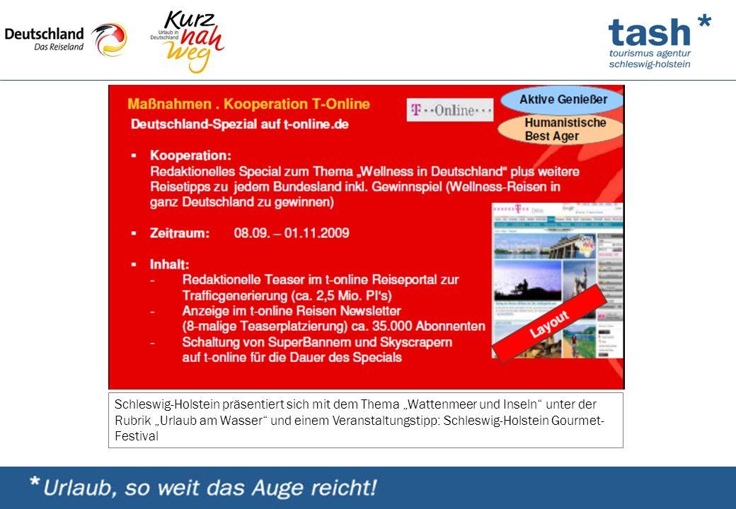 """Schleswig-Holstein präsentiert sich mit dem Thema """"Wattenmeer und Inseln unter der Rubrik """"Urlaub am Wasser und einem Veranstaltungstipp: Schleswig-Holstein Gourmet- Festival"""