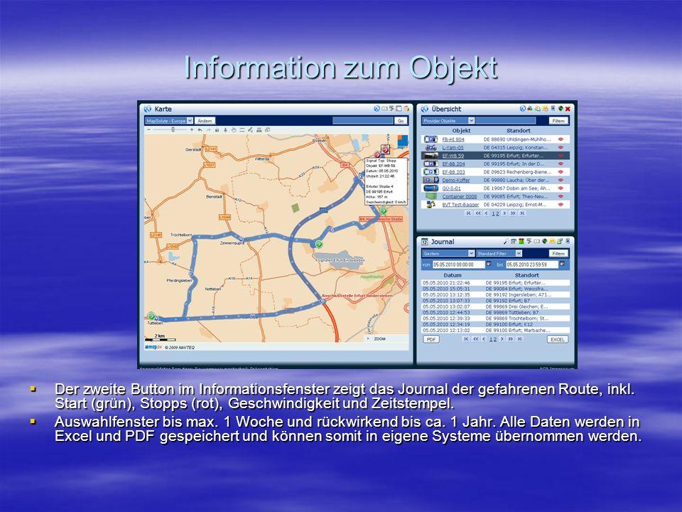 Information zum Objekt  Der zweite Button im Informationsfenster zeigt das Journal der gefahrenen Route, inkl.