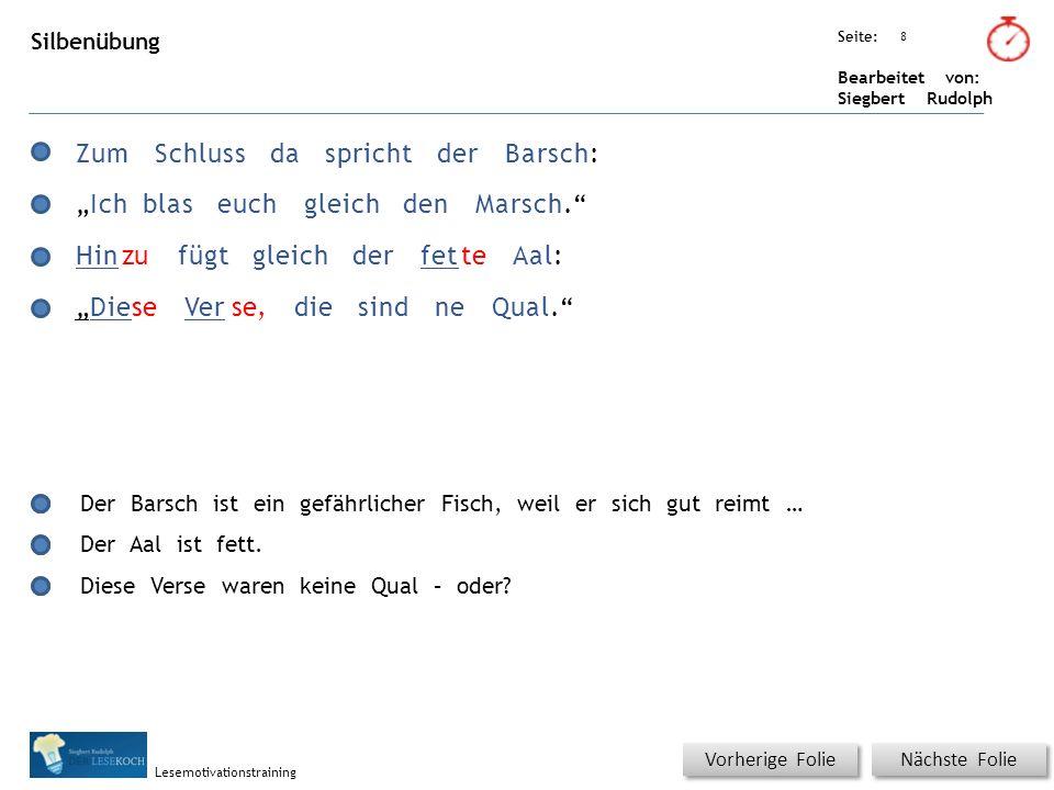 Übungsart: Seite: Bearbeitet von: Siegbert Rudolph Lesemotivationstraining Schnell lesen – Silben Nur einmal pro Zeile KLICKEN.