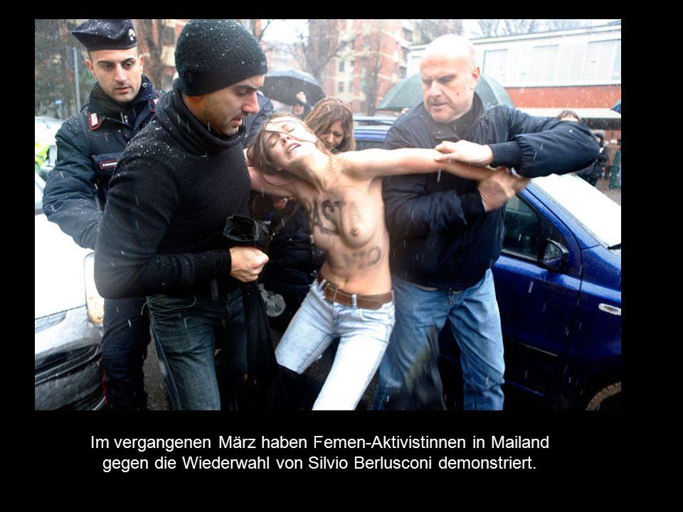 Im vergangenen März haben Femen-Aktivistinnen in Mailand gegen die Wiederwahl von Silvio Berlusconi demonstriert.