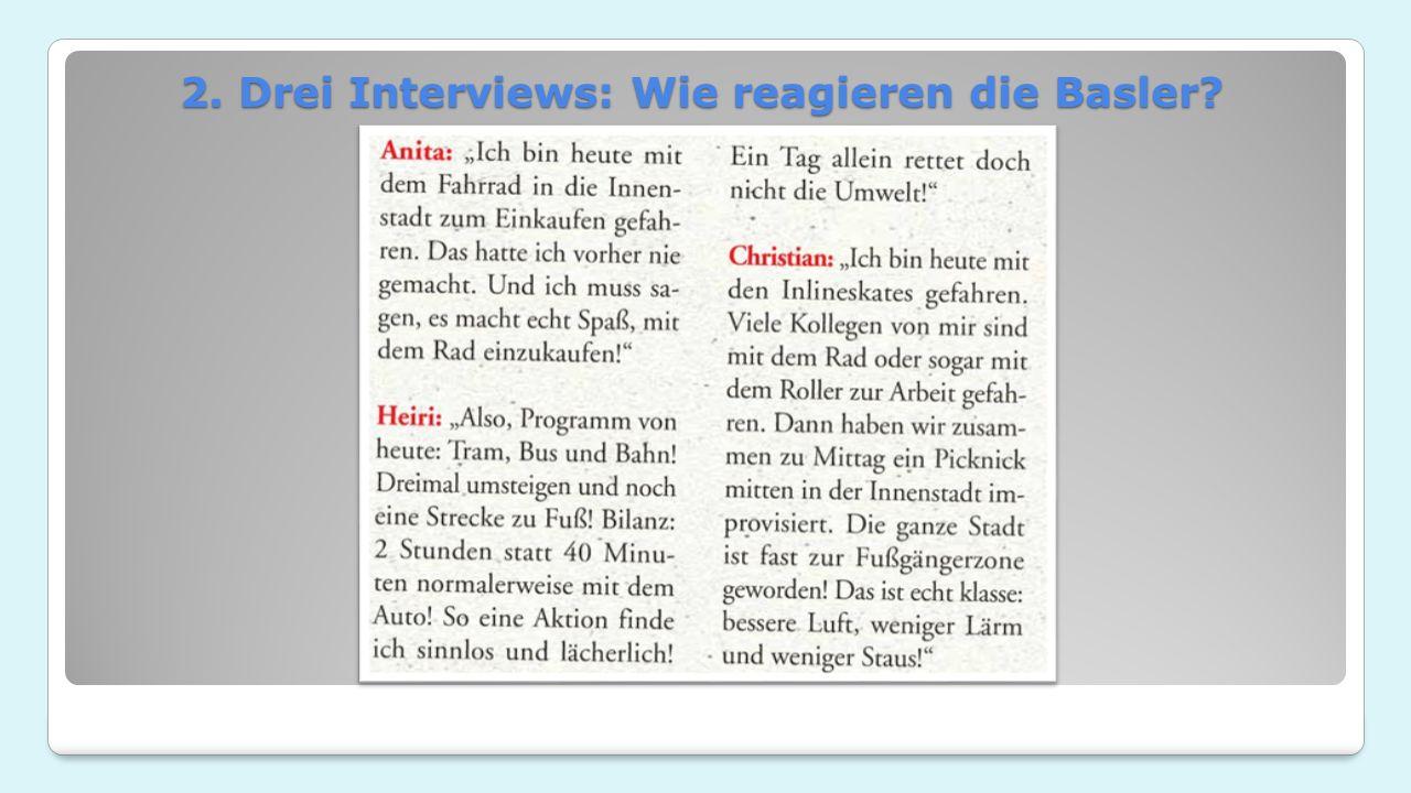 2. Drei Interviews: Wie reagieren die Basler