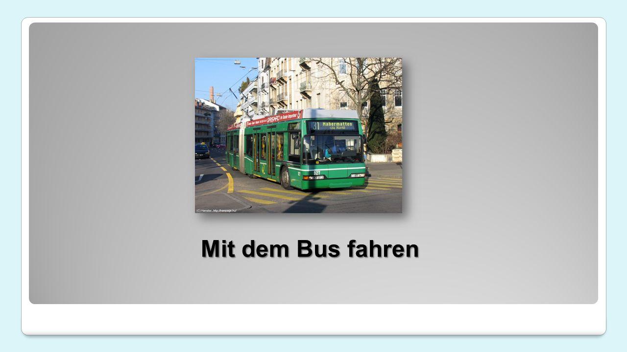 Mit dem Bus fahren