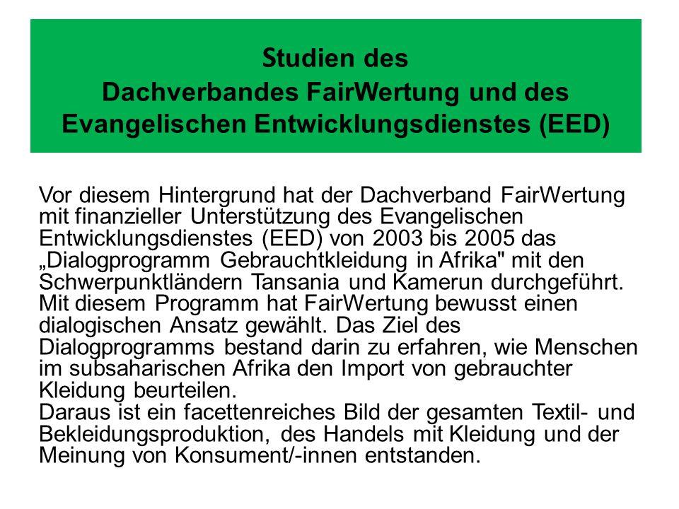 S tudien des Dachverbandes FairWertung und des Evangelischen Entwicklungsdienstes (EED) Vor diesem Hintergrund hat der Dachverband FairWertung mit fin